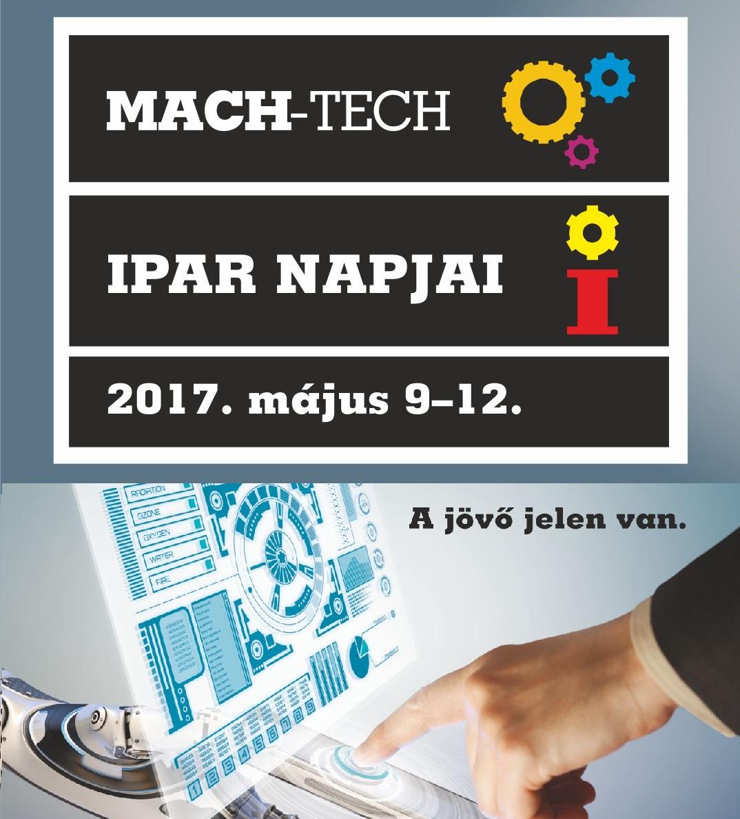 Meghívó: Ipar Napjai – MachTech 2017.05.09-12.